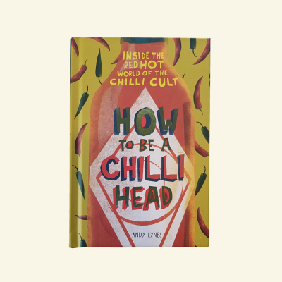 How to be a chilli head book